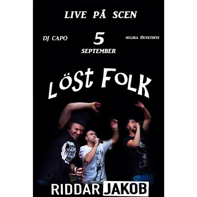 Next week! Me and Dj capo play music at Riddar Jakob and live show by #löstfolk @formataktabra @monchomonserrat @artist4you ✌️✌️#jakan